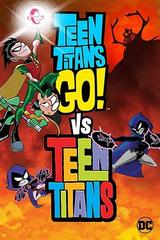 Teen Titans Go! Vs. Teen Titan