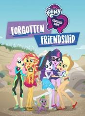 My Little Pony Equestria Girls: Forgotten Friendshi
