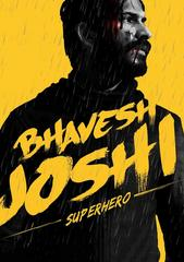 Bhavesh Joshi Superhero streaming VF