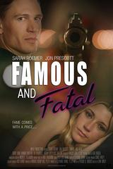 Famous and Fatal streaming VF