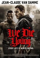 We Die Young streaming VF